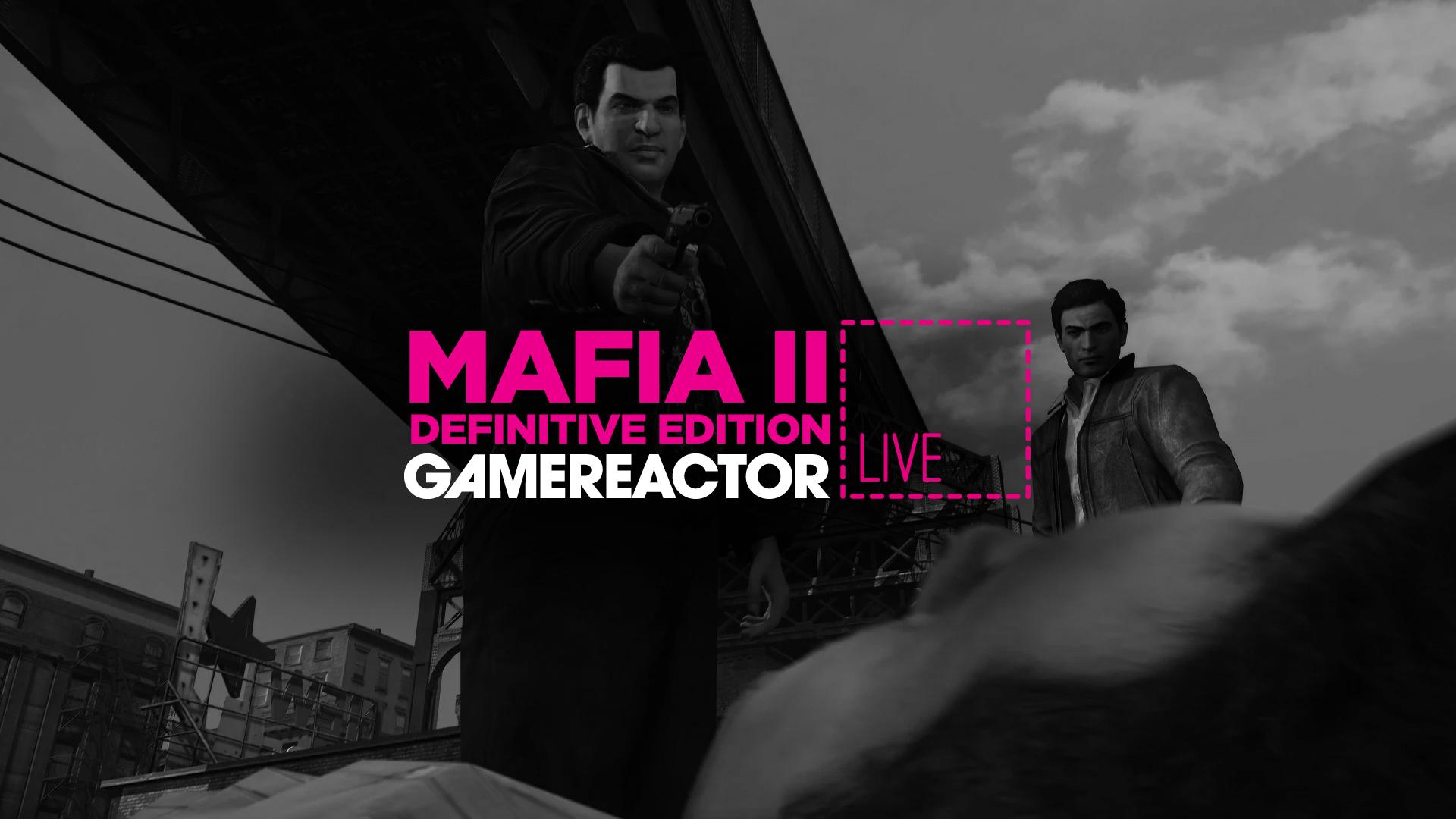 Gamereactor Live: Vi leker gangsterboss i Mafia II: Definitive Edition