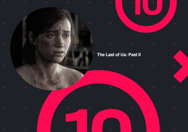 10 vs 10: The Last of Us II & The Last of Us