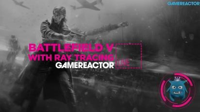 GRTV spelar Batlefield V med RTX-stöd
