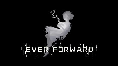 Ever Forward: Demo Trailer