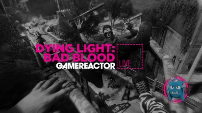 GRTV spelar lite Dying Light: Bad Blood