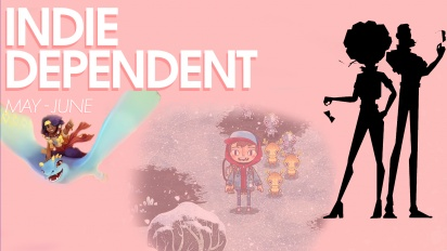 Indie Dependent: May - June 2021