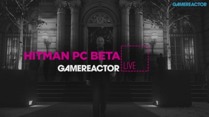Hitman & Hitman PC Beta - Livestream-repris