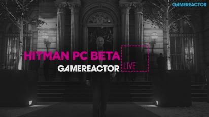 Hitman & Hitman PC Beta - Livestream-repris