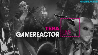 Tera - Livestream Replay