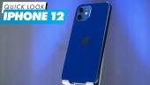 iPhone 12 - Quick Look