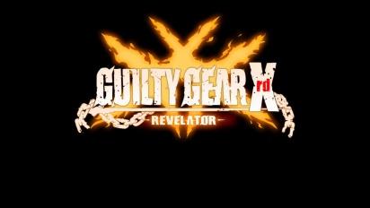Guilty Gear Xrd Revelator - EU Trailer