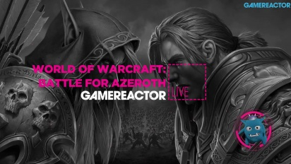 GRTV spelar World of Warcraft: Battle for Azeroth