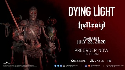 Dying Light - Hellraid DLC Announcement Trailer