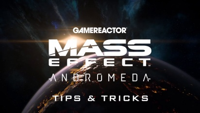 Mass Effect: Andromeda - Tips & Tricks