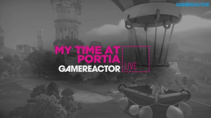 Gamereactor TV spelar My Time At Portia