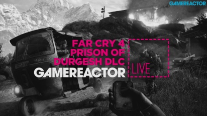 Far Cry 4: Escape from Durgesh Prison DLC - Livestream Replay